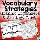 Vocabulary Strategies Strategy Cards & Graphic Organizers for Unknown Words