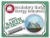 Vocabulary Study - Energy Resources