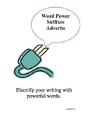 Vocabulary -- Suffixes -- Adverb Word Power