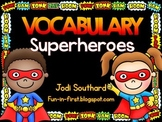 Vocabulary Superheroes