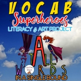 Vocabulary Superheroes: Content Vocabulary Project for Upper Elementary
