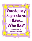 Vocabulary Superstars: I Have, Who Has: Higher Level Words