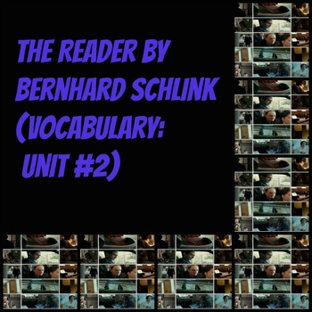 Vocabulary: The Reader (Pages 105-218 ) (45 words/definitions/synonyms)