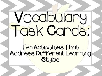 Vocabulary Task Cards:  10 Activities That Address Different Learning Styles