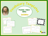 Vocabulary Templates PreK-2 Edition