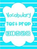 Vocabulary Test Prep Bingo Game