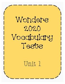 Vocabulary Test Wonders 2020 Unit 1