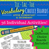 Vocabulary Tic-Tac-Toe Choice Boards