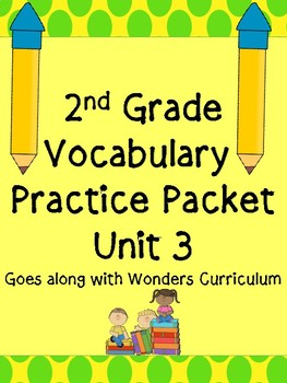 Vocabulary Unit 3 Practice Pack Second Grade