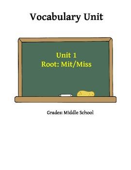 Vocabulary Unit 1: Mit/Miss Root Word Activities