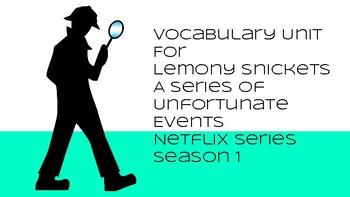 Vocabulary Unit on Netflix Lemony Snicket's A Series of Unfortunate Events