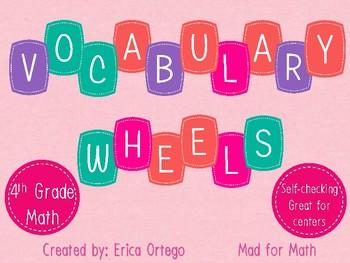 Vocabulary Wheels 4th Grade Math - Centers, Review, Test Prep, Self-Checking