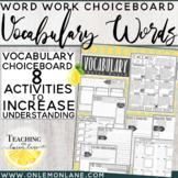 Vocabulary Word Choice Board         Any Subject  (Tic Tac Toe)