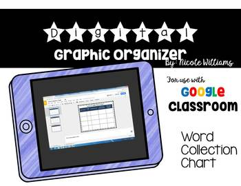 Vocabulary Word Collection Chart- Digital Graphic Organize