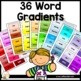 Vocabulary:  Word Gradient Paint Chips