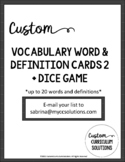 Vocabulary Word and Definition Cards + Dice Game 2