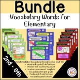 Vocabulary Words Elementary BUNDLE 2nd, 3rd, 4th, 5th, 6th
