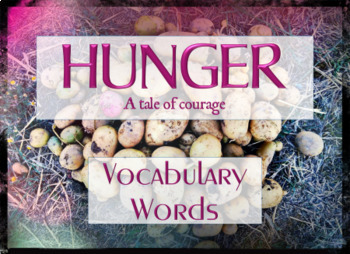 Hunger - Vocabulary Words for the book by Donna Jo Napoli