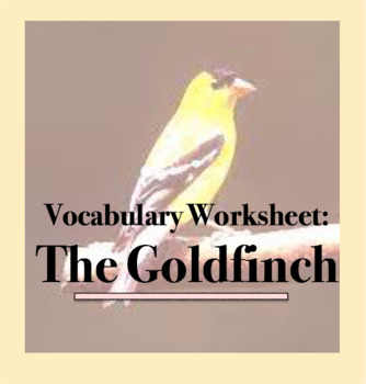Vocabulary Worksheet - From The Goldfinch by Donna Tartt