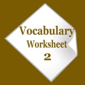 Vocabulary Worksheet - Part 2