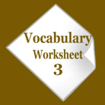Vocabulary Worksheet - Part 3