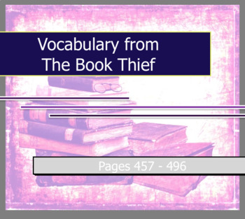 Vocabulary Worksheet - The Book Thief pages 457-496 by Markus Zusak