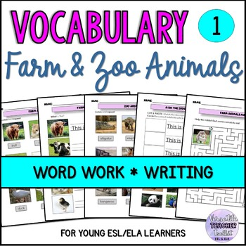 Word Work BUNDLE 1 (Animals, fruits, vegetables, verbs, emotions) ESL/ELA