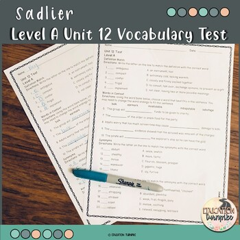 Vocabulary Workshop Level A Unit 12 Vocabulary Test