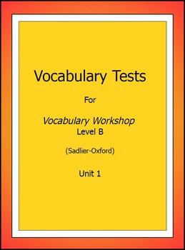 Vocabulary Workshop, Level B, Test & Key, Unit 1 Only, Sadlier-Oxford