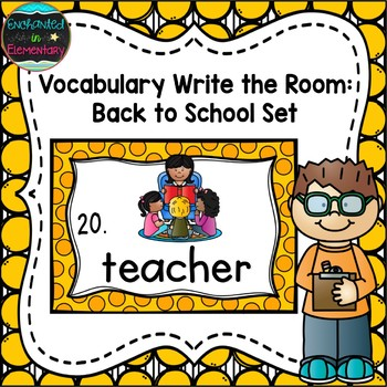 Vocabulary Write the Room: Back to School Set