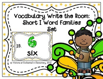 Vocabulary Write the Room: Short I Word Families Set