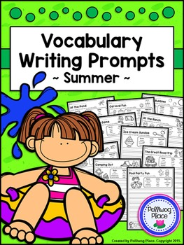 Vocabulary: Writing Prompts with Vocabulary - Summer