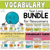 ESL Vocabulary for Newcomers Year Long MEGA BUNDLE - Workbooks, Cards and Sorts