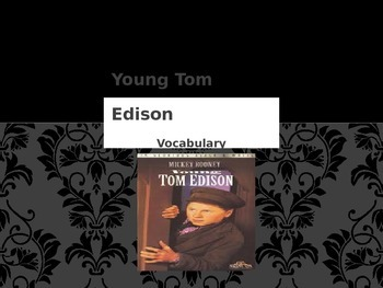 Vocabulary, Young Thomas Edison: Journeys Lesson 10