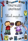 Vocabulary activities : school supplies
