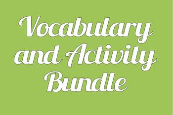 Vocabulary and Activity Bundle