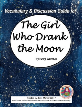 Vocabulary and Discussion Guide for The Girl Who Drank the Moon