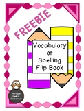 Vocabulary and Spelling Flip Book