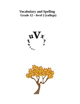 Spelling & Vocabulary- Grade 12 - level 2 (college)