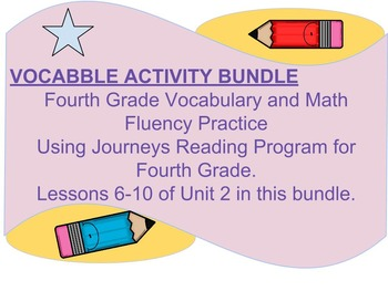 Vocabulary and math practice Lessons 6-10 (Unit 2) of Journeys 4th grade reading