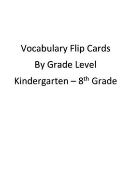 Vocabulary flip cards by grade level