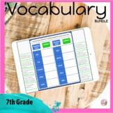 Vocabulary for 7th Grade BUNDLE