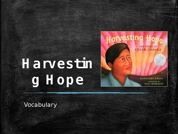 Vocabulary for Harvesting Hope: Journey's Lesson 19