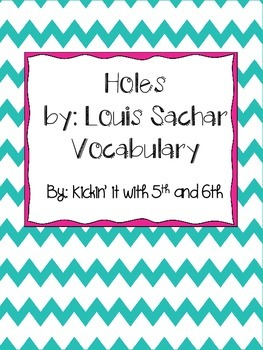 Vocabulary for Holes by Louis Sachar