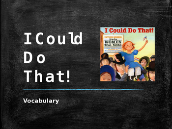 Vocabulary for I Could Do That: Journey's Lesson 22