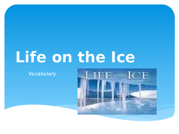 Vocabulary for Life on the Ice: Journey's Lesson 20