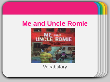 Vocabulary for Me and Uncle Romie: Journey's Lesson 8