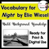 Night by Elie Wiesel - Vocabulary Homework, Bellringers, Quizzes