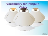 Vocabulary for Penguin Chick Power Point-Journey's Edition