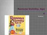 Vocabulary for Ramona Quimby Age 8: Journey's Lesson 15